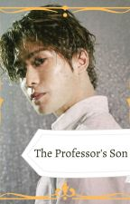 The Professor's Son by cold_cereal_water