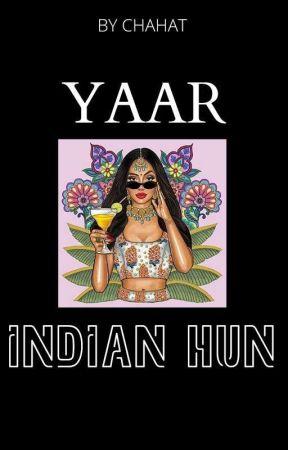 Yaar! INDIAN Hu by Chahat16