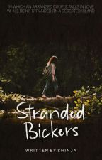 Stranded Bickers | ✔ by _shinja_