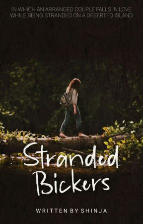 Stranded Bickers | ✔ by _shinja_