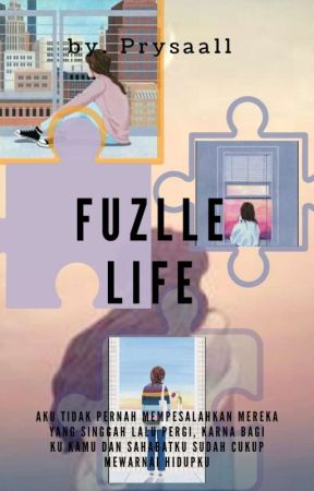 Puzzle life by prysaa11