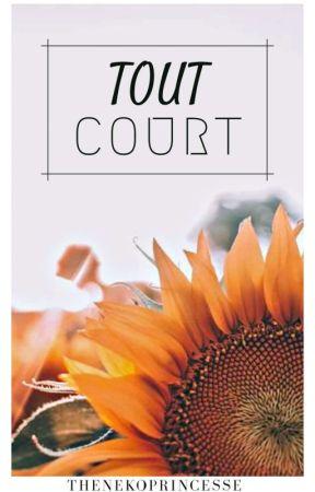 Tout Court. by TheNekoPrincesse