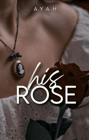 His Rose (editing) by ethereal_ayah