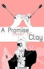 A Promise Made of Clay (Deidara X Reader) by smrtfasizmu