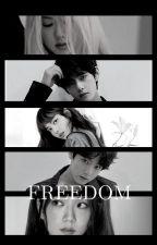 FREEDOM by itissofie