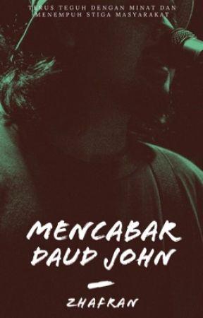 Mencabar Daud John by zaperan