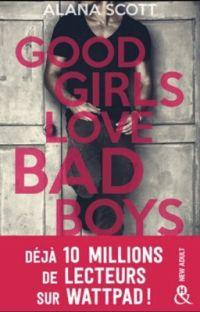 GOOD GIRLS LOVE BAD BOYS  (ADDICTION - PUBLIÉ EN LIVRE EN MARS 2018) cover