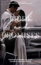 Pride and Promises  by thorns_or_roses
