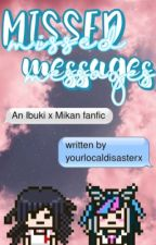missed messages   Ibuki x mikan by _clownshoez