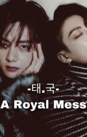 A Royal Mess by chasingdreamxbts