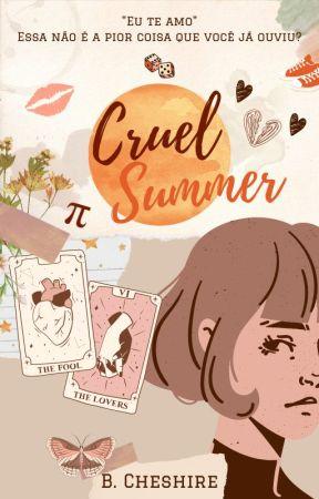 cruel summer by BlackChesire