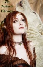 The Valar's Chosen {Hobbit Fanfic} by Element-Of-Dreams