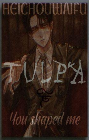 TULPA-You shaped meᵃᵗᵗᵃᶜᵏ ᵒᶰ ᵗᶤᵗᵃᶰ ᶠᶠ[LeviXReader] by HeichouWaifu