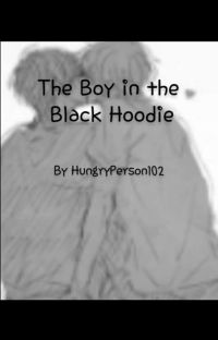The Boy in the Black Hoodie [Complete] cover