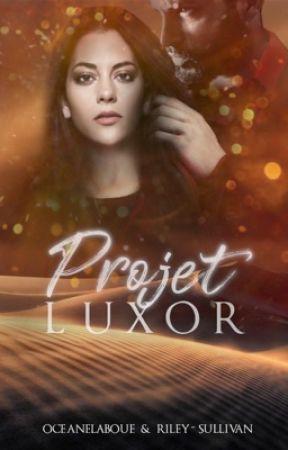 Projet Luxor  by oceaneLaboue