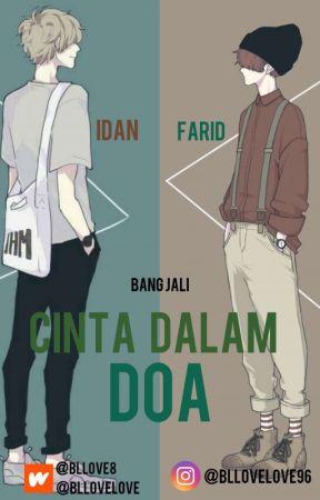 CINTA DALAM DOA (Idan & Farid)BL | TAMAT✔ by BLlove8