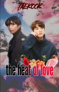 the heat of love VKOOK |oneshoot cover