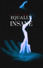 Equally Insane ( Kai Parker ) by _Forgetmenot__