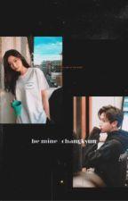 be mine | im changkyun  by softiedany