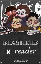 Slashers x reader by X_Black-Girl_X
