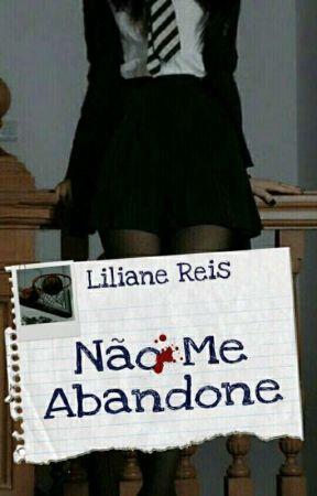 Não Me Abandone | SPIN-OFF DE RV by LilianeReis