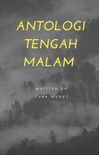 Antologi Tengah Malam by ceramunet