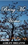 Bring Me Home [COMPLETE] ✔ cover