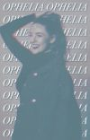 OPHELIA ෴ M. HOLLINGSWORTH cover