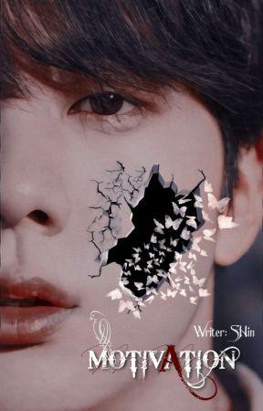 Motivation ✔ by SHinin_g