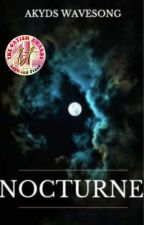 Nocturne by AkydsWavesong
