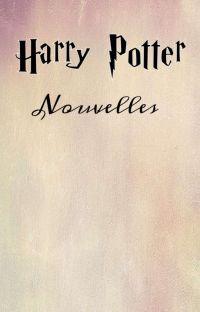 Harry Potter - Nouvelles  cover