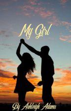 My Girl (Elvis Harte)  by ashleigh484