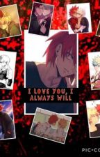 I Love You, I Always Will (Yandere Kirishima X Bakugou) [Slow Updates] by FirePerson5