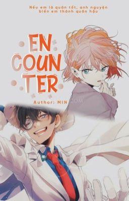 (Short - fic/Kaishi) ENCOUNTER