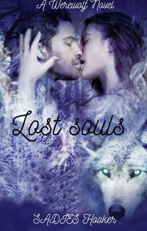 Lost Souls (Coming Soon) by whitewolf667