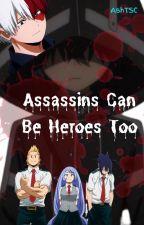 Assassins Can Be Heroes Too    Todoroki Shoto by TheSapphireCake