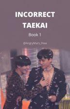 Incorrect Taekai 1 by AngryMars_Hwa