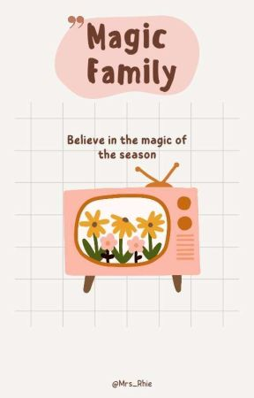 Magic Family [SLOW UPDATE] by Mrs_Rhie