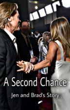 A Second Chance. Jen and Brad. by jenniferaniston1969
