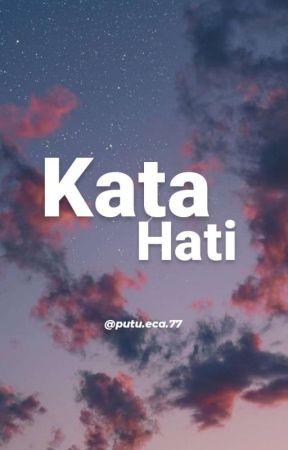 Kata Hati by jdhcann_