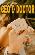 CEO & Doctor (On Going) by fungsilaut