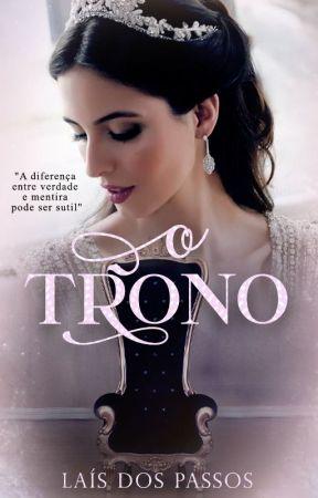 O Trono - Livro 2 - COMPLETO by LaisdosPassos