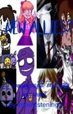 New Allies? ~~ FNaf/Afton family meets Creepypasta by Imnotlizening