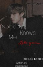 Nobody knows me like you | cold mafia leader| Kim Taehyung by Icedtaeeee