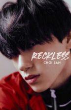 𝐑𝐄𝐂𝐊𝐋𝐄𝐒𝐒 ☽ choi san by scftxuxi