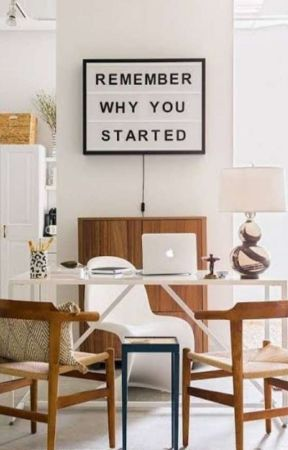 Remember Why You Started (COMPLETED) by EkawatiKriswanto97
