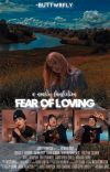 FEAR OF LOVING-NOALIN (Concluída) cover