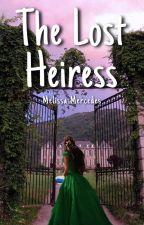 The Lost Heiress by StylesFluffyHair