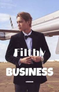 Filthy Business | Kai ff cover