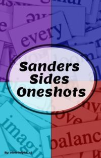 Sanders Sides Oneshots 🐚 cover